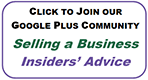 Selling a Business - Insiders' Advice - Join Google Plus Community